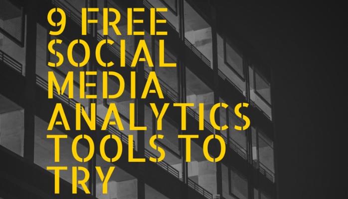 9 Free Social Media Analytics Tools To Try Today