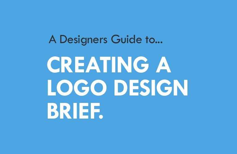 A designers guide to creating a logo design brief